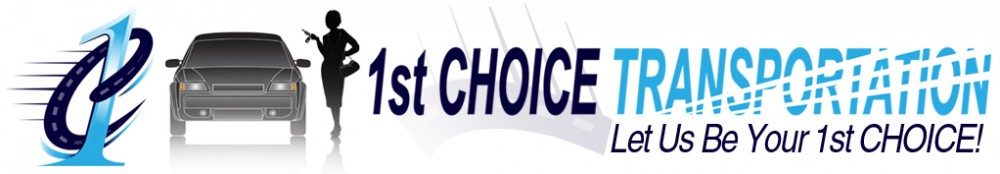 1st Choice Transportation - Let Us Be Your #1 Choice